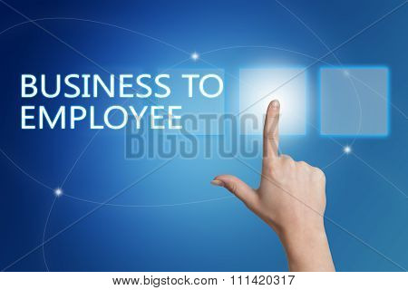 Business to Employee - hand pressing button on interface with blue background. poster