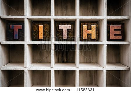 Tithe Concept Wooden Letterpress Type In Drawer