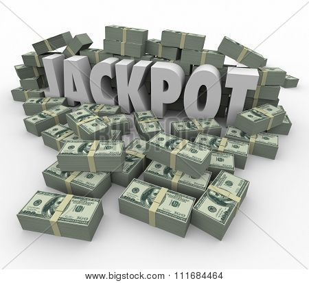 Jackpot word in 3d letters surrounded by cash or money won in a contest, raffle or lottery
