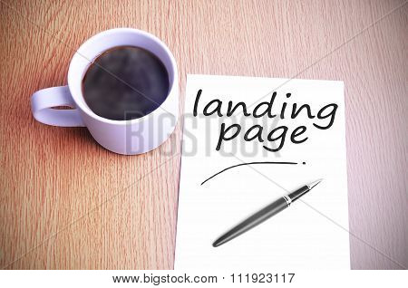 Coffee On The Table With Note Writing Landing Page