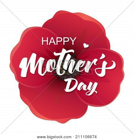 Happy Mother's Day card with realistic 3d flower. Vector illustration with Happy Mother's Day lettering.