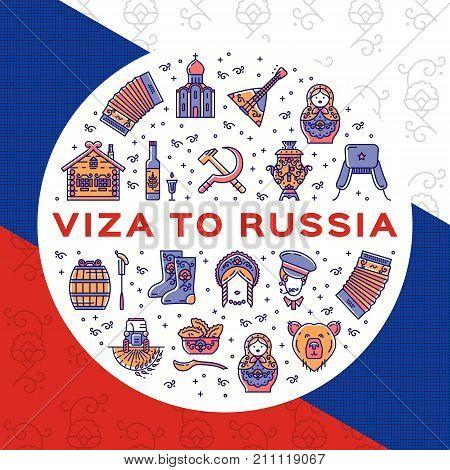 Travel flyer Visa to Russia. Colorful russian icons on a flag background. Flat circle infographics - matryoshka doll, vodka and food, samovar, balalaika, bear, USSR and etc. Vector illustration