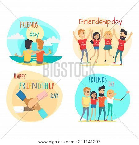Celebrating friendship day concepts set. Men and women characters leisure on shore, making selfie and putting hands together flat vector on white. Happy friends have fun together cartoon illustrations