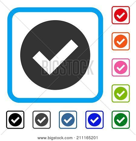 Ok icon. Flat grey iconic symbol in a blue rounded square. Black, gray, green, blue, red, orange color additional versions of Ok vector. Designed for web and app user interface.