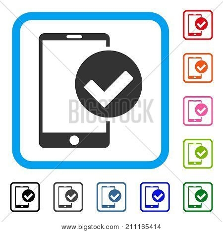 Phone Ok icon. Flat gray pictogram symbol in a blue rounded frame. Black, gray, green, blue, red, orange color versions of Phone Ok vector. Designed for web and application interfaces.