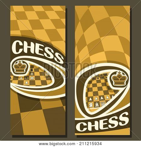 Vector vertical banners for Chess game with copy space, in layouts yellow & brown curved checkerboard squares for title on chess theme, original font for word - chess, king on chessboard background.