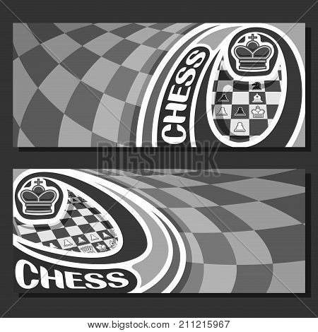 Vector monochrome banners for Chess game with copy space, in layouts black & white curved squares for title text on chess theme, original font for word - chess, king on grey chessboard background.