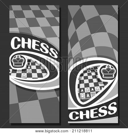 Vector vertical monochrome banners for Chess game with copy space, in layouts black & white curved squares for title on chess theme, original font for word - chess, king on grey chessboard background.