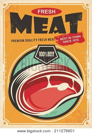 Fresh meat promotional retro poster design. Vintage ad for butchery shop with red meat and creative typography. Vector illustration.