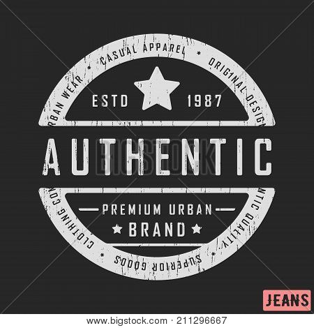 T-shirt print design. Authentic vintage stamp for denim t shirt. Printing and badge applique label t-shirts jeans casual and urban wear. Vector illustration.