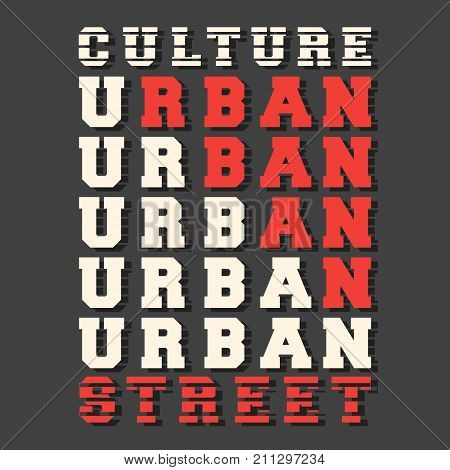 T-shirt print design. Urban street culture stamp for denim t shirt. Printing and badge applique label t-shirts jeans casual and urban wear. Vector illustration. poster