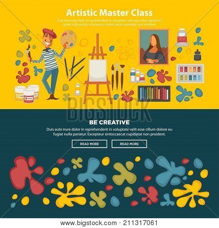 Artistic master class poster with be creative slogan. Artist with mustaches holds palette and brushes, picture in gold frame, wooden easel with blank canvas and paint blots vector illustrations set.