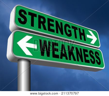 strength or weakness strong or weak points overcome problems accept the challenge to success 3D, illustration