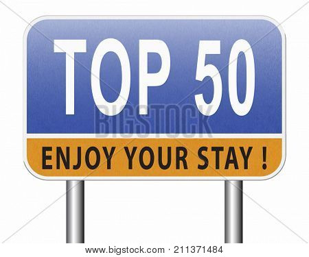 top 50 charts list pop poll result and award winners chart ranking music hits best top fifty quality rating prize winner road sign   3D, illustration