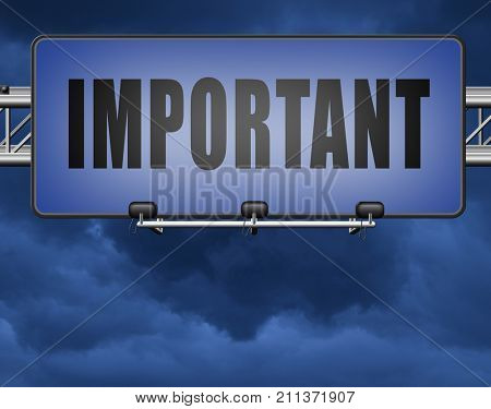 important information very crucial message essential and critical road sign, billboard. Dont forget.  3D, illustration