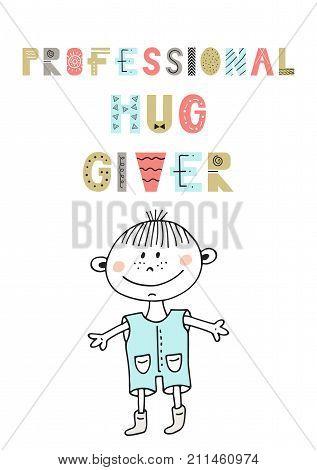 Professional Hug Giver - Cute Hand Drawn Nursery Poster With Lettering In Scandinavian Style.