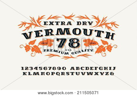 Ornate serif font in retro style. Vermouth label template. Letters and numbers for logo label and signboard design. Print on white background