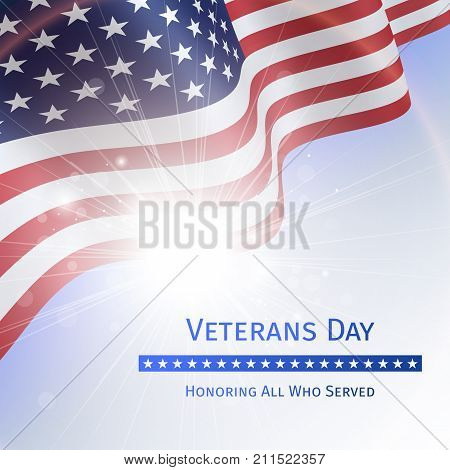 Veterans day, honoring all who served - poster with the flying flag of the USA against the blue sky with the sun