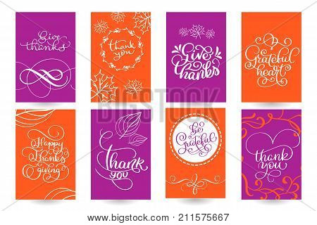 Set of Hand drawn Thanksgiving Day texts. Celebration quotes Happy Thanksgiving, Hello fale, Giving thanks, Grateful heart, be Grateful, Thank you. Vector vintage style calligraphy Lettering with leaves on wooden background.