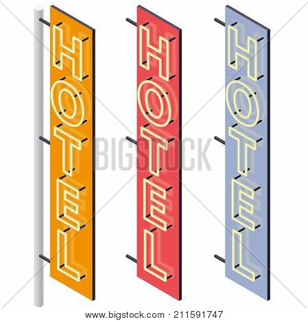 Hotel signboard. Neon outdoor advertising on motel facade in three color variants. Hotel sign in isometric perspective isolated on white background. Isolated marquee, vector info graphic illustration.