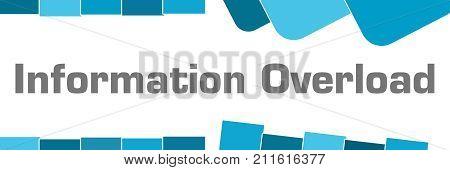 Information overload text written over blue background.