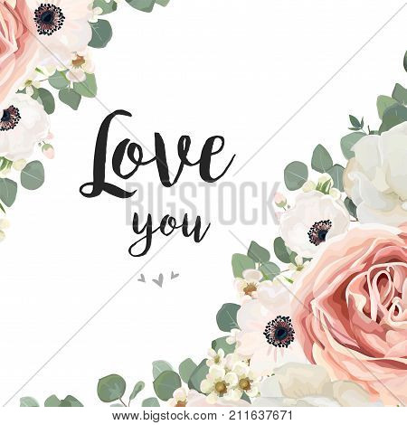 Vector floral design card. White Rose flower pink Anemone creamy wax eucalyptus branch leaf greenery mix. Greeting wedding invite template. Frame corner border with