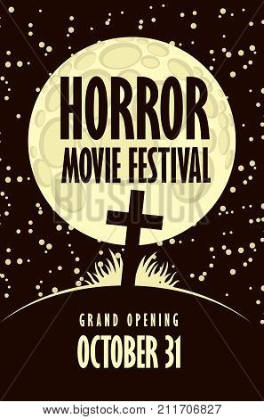 Vector banner for horror movie festival with cross on the hill to the cemetery a moonlit night. Scary cinema promotional printing. Can be used for ad banner leaflet web design