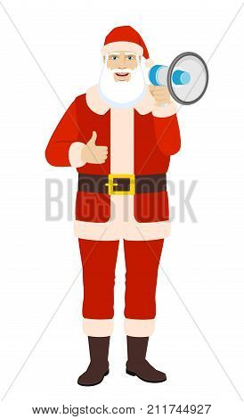 Santa Claus with loudspeaker showing thumb up. Full length portrait of Santa Claus in a flat style. Vector illustration.