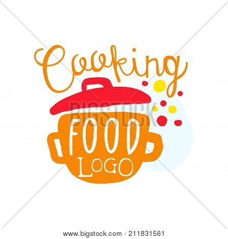 Colorful handmade badge or label design for cooking food. Handwritten lettering with saucepan, logo for cooking club or class, culinary school, food studio or home kitchen. Vector isolated on white.