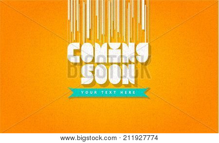 Coming Soon trendy banner, web page template, frame, badge, poster on orange background texture for web site. Easy editable for Your design.