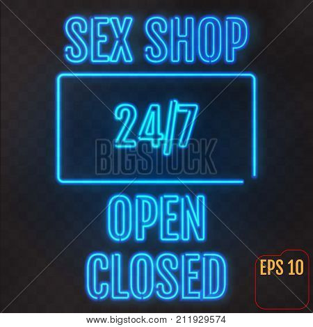 Open, Closed, Sex Shop, 24-7 Hours Neon Light On Transparent