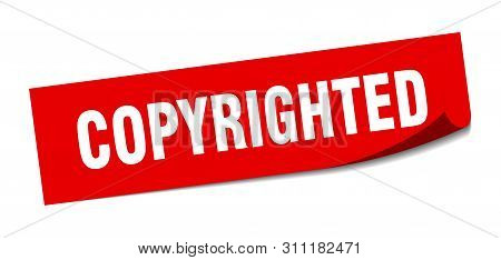 Copyrighted Sticker. Copyrighted Square Isolated Sign. Copyrighted