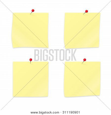 Set Of 4 Yellow Sticky Notes Paper Clipping With Red Push Pins. Empty Stickers And Pushpins Isolated