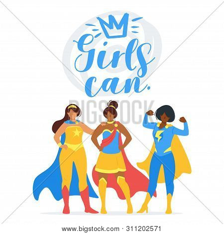 Girls Can Inspiring Quote, Motivational Phrase Poster, Banner. Superheroines, Superpowered Women Car