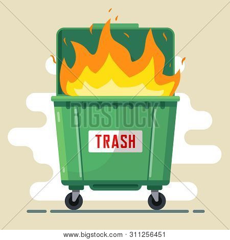 The Trash Can Is Burning. Violation Of The Rules. Harm To Nature And People. Bad Ecology. Flat Vecto