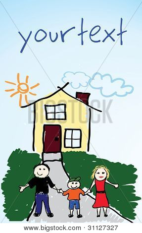 Family together with home. Child drawing style.