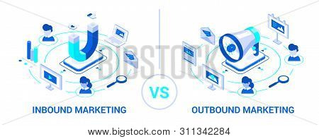 Inbound And Outbound Marketing. Business Illustration. Isometric Design. Online And Offline Or Inter