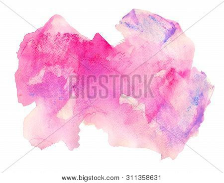 Rose Stain With Splashes And Drops Watercolor Texture Background. Hand Drawn Pink Colorful Touches C