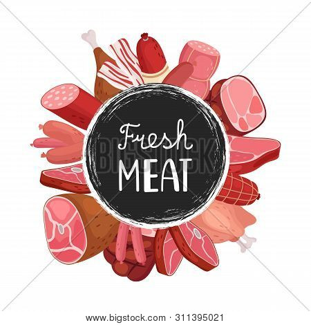 Fresh Meat Banner. Vector Cartoon Sausages, Meat, Chicken. Farm Market Food Badge Design. Illustrati