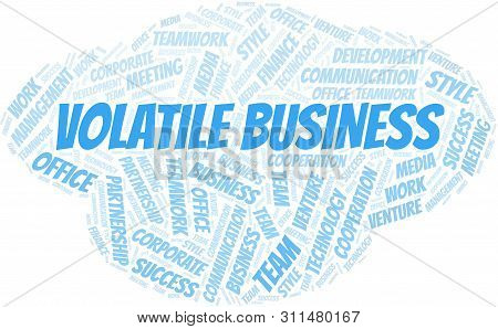 Volatile Business word cloud. Collage made with text only. poster