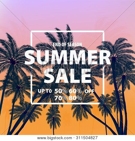 Vector Illustration. End Of Season Summer Sale. Banner With Tropical Background. Special Offer, Post