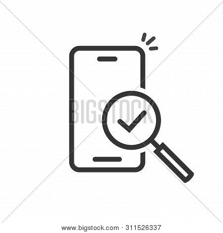 Cellphone Or Mobile Phone Inspection With Magnifying Glass On Screen Vector Icon, Line Outline Art S