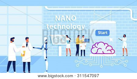 Nano Technology Lab And Scientists Team In Collaboration With Robot. Treatment And Improvement Human