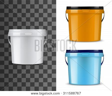 Bucket Or Pail Vector Mockups With Plastic Packages Of Paint Or Finishing Building Materials. Blank