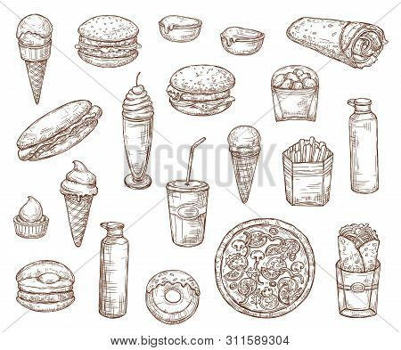 Fast Food Sketch Menu Icons, Burgers, Pizza And Sandwiches. Vector Fastfood Meal And Snacks Sketch,
