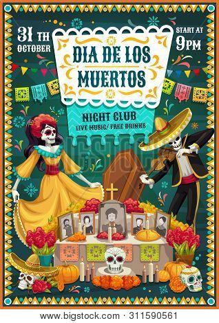 Dia De Los Muertos Skeletons Dancing Near Day Of The Dead Altar, Mexican Party Vector Invitation. To