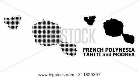 Dotted Map Of Tahiti And Moorea Islands Composition And Solid Illustration. Vector Map Of Tahiti And