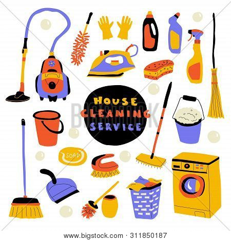 Cleaning Service, Cute Doodle Set With Lettering. Funny Cartoon Housecleaning. Hand Drawn Vector Fla
