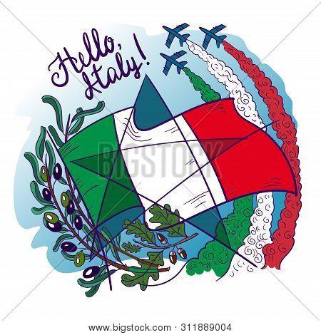 Symbols Of Italy- Frecce Tricolori Tricolour Arrows In The Sky, Olive Branch, Oak, Flag And Star. Ve