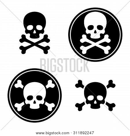 Skull And Crossbones Icon Set. Death Or Danger Symbol. Jolly Roger - Pirate Sign. Skeleton Head. Iso